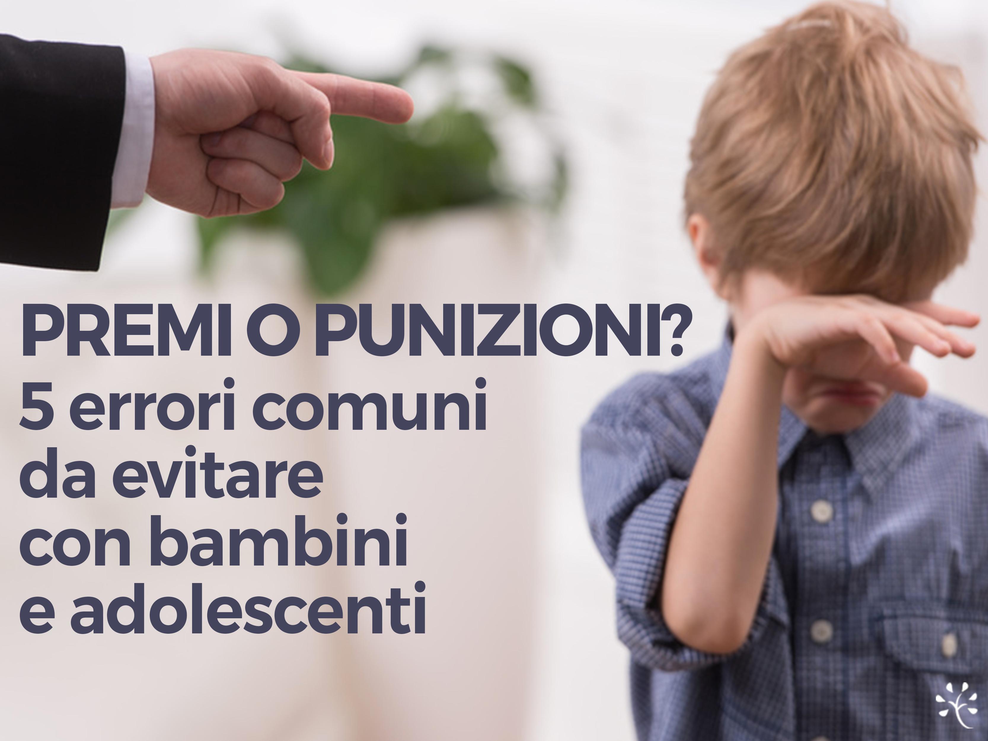 Commentario ai pp (profili.personali)…  Immagine-blog-articolo-punizioni-o-premi-bambini