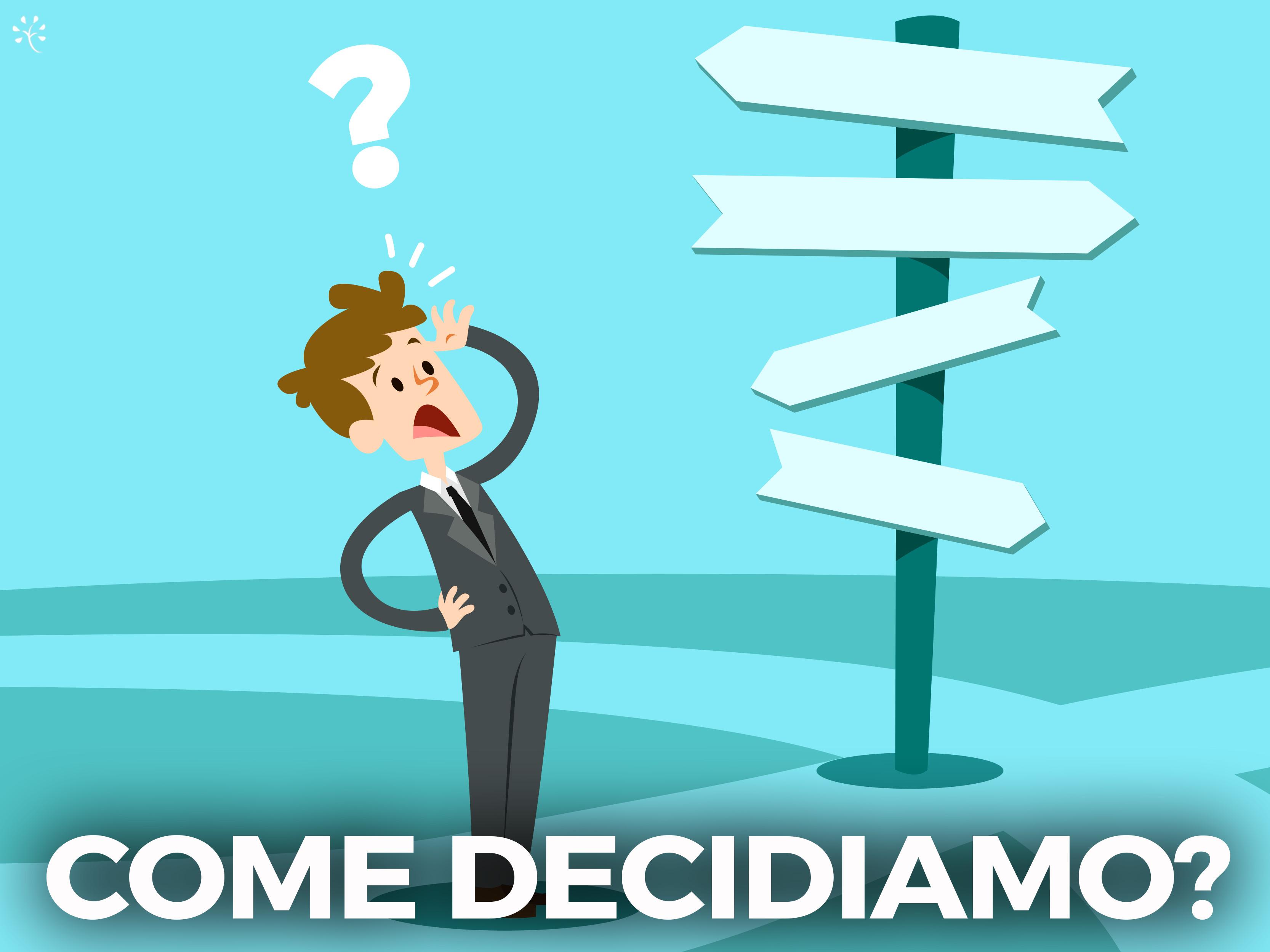 decisioni neuroscienze psicologia metodo