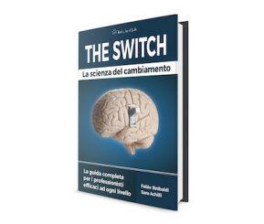 The Switch - La Scienza del Cambiamento