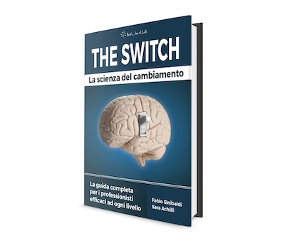 The Switch - La Scienza del Cambiamento
