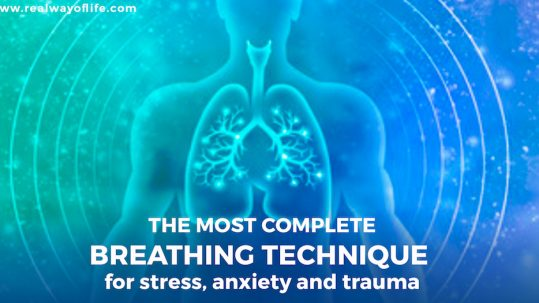 The most complete breathing technique for stress, anxiety and trauma